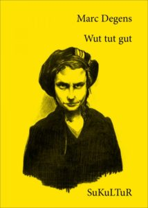 Marc Degens: Wut tut gut (Aufklärung und Kritik) – Coverzeichnung von René Kemp
